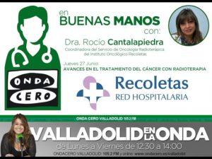 Doctora Rocío Cantalapiedra, Coordinadora del Servicio de Oncología Radioterápica del Instituto Oncológico Recoletas